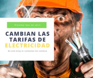 Cambian las tarifas de electricidad